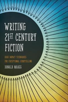 Writing 21st Century Fiction: High Impact Techniques for Exceptional Storytelling by Donald Maass http://www.bookscrolling.com/best-books-writing/