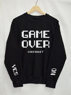 Game Over Shirt Sweatshirt Clothes Pullover Top by Upicestore Source by Top Fashion, Fashion Outfits, Fashion Women, Fashion Trends, Fashion Ideas, Funny Fashion, Fashion Shirts, Cheap Fashion, Fashion Fall