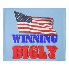 #customize - #Winning Bigly For America Duvet Cover