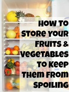 "How To Store Fruits and Vegetables to Keep them From Spoiling | My Thirty Spot: This site lists Vegetables in alphabetical order from artichoke to zuchini and fruit from apples to watermelon, with information about how to store each one. Also has a ""How to freeze foods- timelines, tips and dont's"" great info."
