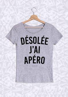DÉSOLÉE J'AI APÉRO - #JaimeLaGrenadine #citation #punchline #tshirt #teeshirt #apero