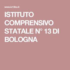 ISTITUTO COMPRENSIVO STATALE N° 13 DI BOLOGNA