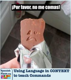 Using Language in CONTEXT to teach commands.  http://spanishplans.org/2014/02/26/teaching-commands-through-context/
