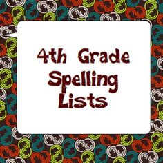February SALE!!!!   25% off!!!  4th Grade Spelling Lists for the Year Plus Practice!
