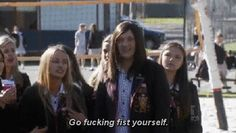 Always speak your mind. | 23 Steps For Succeeding In Life, As Told By Ja'mie King