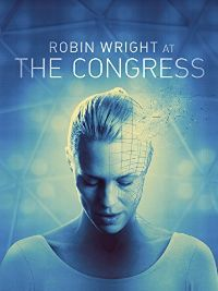 Availability: http://130.157.138.11/record=b3790665~S13 The congress / Bridgit Folman Film Gang and Pandora Film present ; an Ari Folman film ; written and directed by Ari Folman ; producers, Reinhard Brundig, Ari Folman, Robin Wright.More than two decades after catapulting to stardom with The Princess Bride, decides to take her final job: preserving her digital likeness for a future Hollywood. Through a deal brokered by her loyal, agent , her alias will be controlled by the studio,