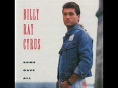 Billy Ray Cyrus - Could've Been Me [1992: Some Gave All]