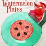 Watermelon Plates- a simple project with great results!