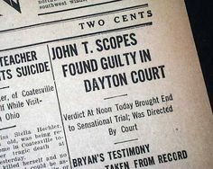 "❖ July 10, 1925 ❖ In Dayton, Tennessee, the so-called ""Monkey Trial"" begins with John Thomas Scopes, a young high school science teacher, accused of teaching evolution in violation of a Tennessee state law.  William J Bryan, Democratic presidential candidate and fundamentalist hero, assisted the prosecution. Attorney Clarence Darrow joined the ACLU in the defense, and the stage was set for one of the most famous trials in U.S. history."
