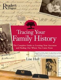 Tracing your family history : the complete guide to locating your ancestors and finding out where you came from.