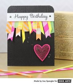 Hero Arts Cardmaking Idea: Neon Birthday.. 	Neon Birthday   By Lisa Spangler  Wish them a NEON birthday with this fun card!