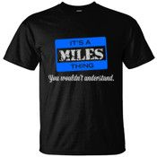 Create your own personalized MILES T Shirt using our online designer. No minimum order.