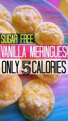 Vanilla meringues, 5 calories each and only three ingredients