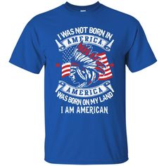 Cherokee T-shirts America Was Born On My Land Shirts Hoodies Sweatshirts