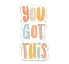 Sticker   You Got This