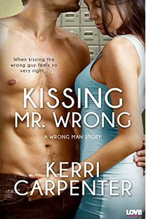 Kissing Mr. Wrong (Wrong Man)