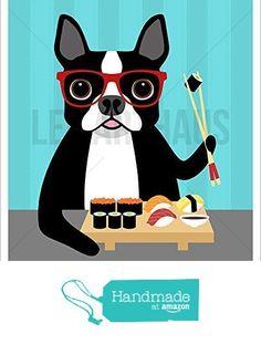 225D - Boston Terrier Eating Sushi UNFRAMED Wall Art Print by Lee ArtHaus from LeeArtHaus https://www.amazon.com/dp/B01LVU2RPB/ref=hnd_sw_r_pi_dp_BnuDybB8PMZ01 #handmadeatamazon