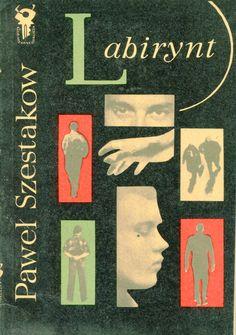 """""""Labirynt"""" (Czeriez łabirint) Paweł Szestakow Translated by Ignacy Szenfeld Cover by Mieczysław Kowalczyk Book series Klub Srebrnego Klucza Published by Wydawnictwo Iskry 1969"""