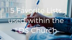 5 Favorite Lists Used Within the LDS Church | Aggieland Mormons