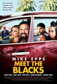 Meet the Blacks -  As Carl Black gets the opportunity to move his family out of Chicago in hope of a better life their arrival in Beverly Hills is timed with that city's annual purge where all crime is legal for twelve hours.  Genre: Comedy Horror Actors: Bresha Webb Gary Owen Mike Epps Zulay Henao Year: 2016 Runtime: 94 min IMDB Rating: 6.0 Director: Deon Taylor  Meet the Blacks full movie online - source: InsideHollywoodFilms