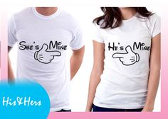 >>SHE'S MINE HE'S MINE  Gift for boyfriend / girlfriend? our Couple shirts at our Introductory price! For inquiries & Customization, Message us on FB for further details.  :) https://www.facebook.com/HisAndHersWear #coupleshirt #coupletee #Tshirt #Tee #Love #Customize #Mine #disney #couple