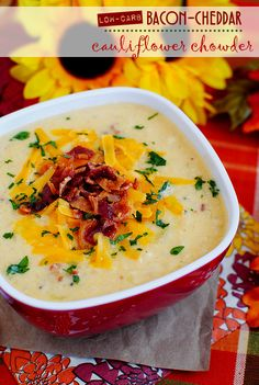I made this for supper tonight & really good! and fso filling. Eric loved it too.  a fair amount of prep but quick cooking soup... could be a week night mean... prep the night before.  Low-Carb Bacon-Cheddar Cauliflower Chowder. A low-carb alternative to baked potato soup!