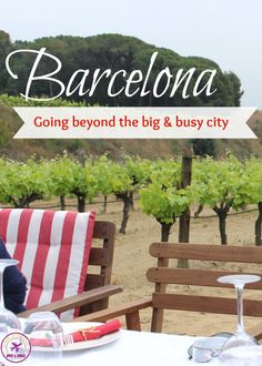 What to do outside Barcelona! Get out of the crowded streets and enjoy nature, adventures and great wine! All you need to know to plan a different and perfect trip!