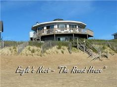 "Welcome to Eagle's Nest, also known as ""The Round House"" with the best ocean views on the OBX. This Duck, NC vacation home is only 50 feet to the ..."