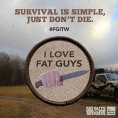 My gift from The Weather Channel as a Super Fan of FGITW's... FAT GUYS IN THE WOODS, Survival story series,