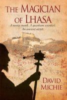The Magician of Lhasa: Compelling page turner about Buddhism? Amazingly so. Interwoven tail that takes place in both the 1959 exodus from Tibet and now Los Angeles.
