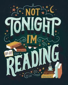 Not Tonight I'm Reading Chalkboard Quotes, Art Quotes