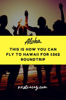 This is how you can fly to Hawaii for $362 roundtrip