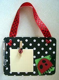 Little memo boards to hang by desk or on door.  Great gift for kids or teachers.  Good Girl Scout craft too!