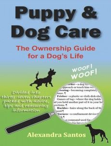 Puppy and Dog Care only £2.60 from Amazon.co.uk or $3.91 on http://www.amazon.com/dp/B005WZAFJ4