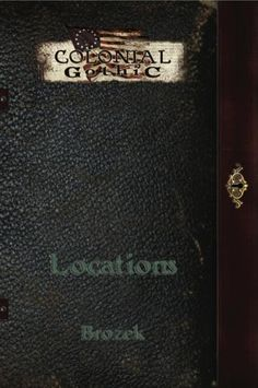 FRP GAMES - PRODUCT - Colonial Gothic RPG: Locations