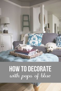 The color blue is a decorating classic and popular color in home decor for good reason! Here are some of my tried and true ways to add pops of blue to my home!