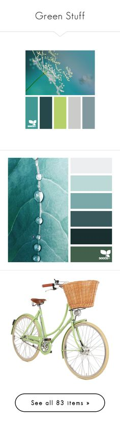 """""""Green Stuff"""" by kikikoji on Polyvore featuring colors, design seeds, backgrounds, color palettes, pictures, pantone, fillers, transportation, accessories and bike"""