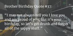 happy birthday quotes for brother tumblr