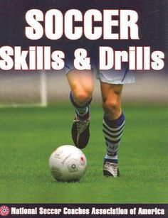 "Read ""Soccer Skills & Drills"" by National Soccer Coaches Association of America available from Rakuten Kobo. Master all the fundamentals that matter on the pitch with Soccer Skills & Drills. This comprehensive instructional guide. Basketball Workouts, Soccer Coaching, Basketball Drills, Soccer Training, Basketball Players, Soccer Cleats, Adidas Cleats, Basketball History"