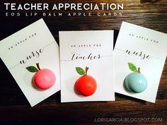 Decor . Craft . Cooking . Fashion - Fun DIY Tutorials: Teacher Appreciation - EOS lip balm tutorial - Apple Card for Teacher