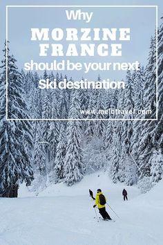 Why #morzine ski resort, should be your next ski destination #Portesdusoleil #skiing