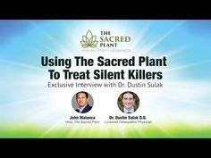 Using The Sacred Plant to Treat Silent Killers with Dustin Sulak