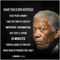 If Morgan Freeman is on the picture it must be true Sarcastic Quotes, Wise Quotes, Great Quotes, Funny Quotes, Inspirational Quotes, Quotable Quotes, Funny Memes, Hilarious, Jokes