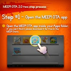 MEEP! Ota's are now a 2-step process. First, download the Ota App to your Meep (Available in the MEEP! Store or through GooglePlay, it will show up in your Apps folder). Then tap the icon to begin the Ota.