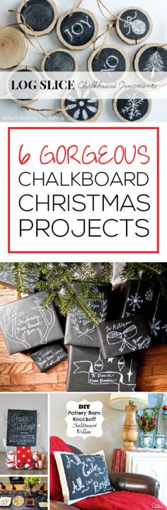6 Gorgeous Chalkboard Christmas Projects!  These will look beautiful this year!