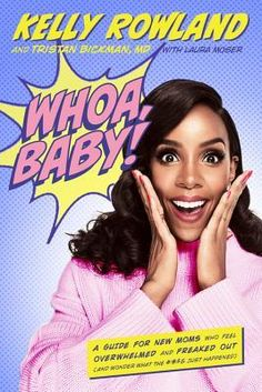 You Buying It? adds 'author' to her long list of credits as she reveals her new book 'Whoa Baby! Its promised to be a guide for new moms who feel overwhelmed & freaked out! Maisie Williams, Serena Williams, Date, Best Parenting Books, Kelly Rowland, Destiny's Child, Freak Out, Book Signing, First Time Moms