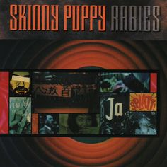 Saved on Spotify: Worlock by Skinny Puppy
