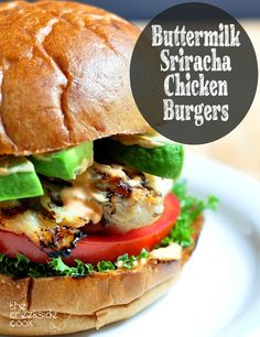 A fast and easy meal for any day of the week: Buttermilk Sriracha Chicken Burgers - The Creekside Cook | #chicken