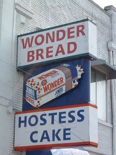 Wonder Bread & hostess cakes-always in the cabinets when we were growing up. Vintage Advertisements, Vintage Ads, Vintage Stores, Vintage Classics, Vintage Posters, Vintage Items, Hostess Cakes, My Childhood Memories, Family Memories