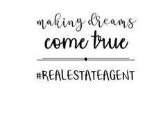 Making Dreams Come True Real Estate Agent Iron On Decal | Real Estate | Real Estate Agent Decal | Real Estate Decal Real Estate Signs, Real Estate Quotes, Real Estate Career, Real Estate Humor, Real Estate Business, Selling Real Estate, Real Estate Advertising, Real Estate Marketing, Realtor Signs